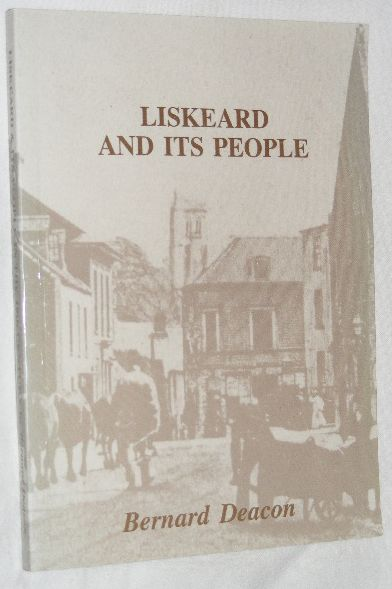 Image for Liskeard and Its People in the Nineteenth Century