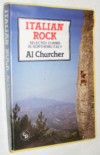 Image for Italian Rock: Selected Climbs in Northern Italy