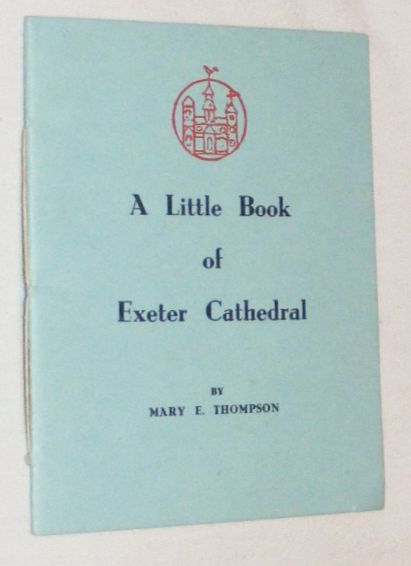 Image for A Little Book of Exeter Cathedral