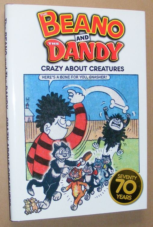 Image for The Beano and The Dandy - Crazy About Creatures (70 Seventy Years Series)