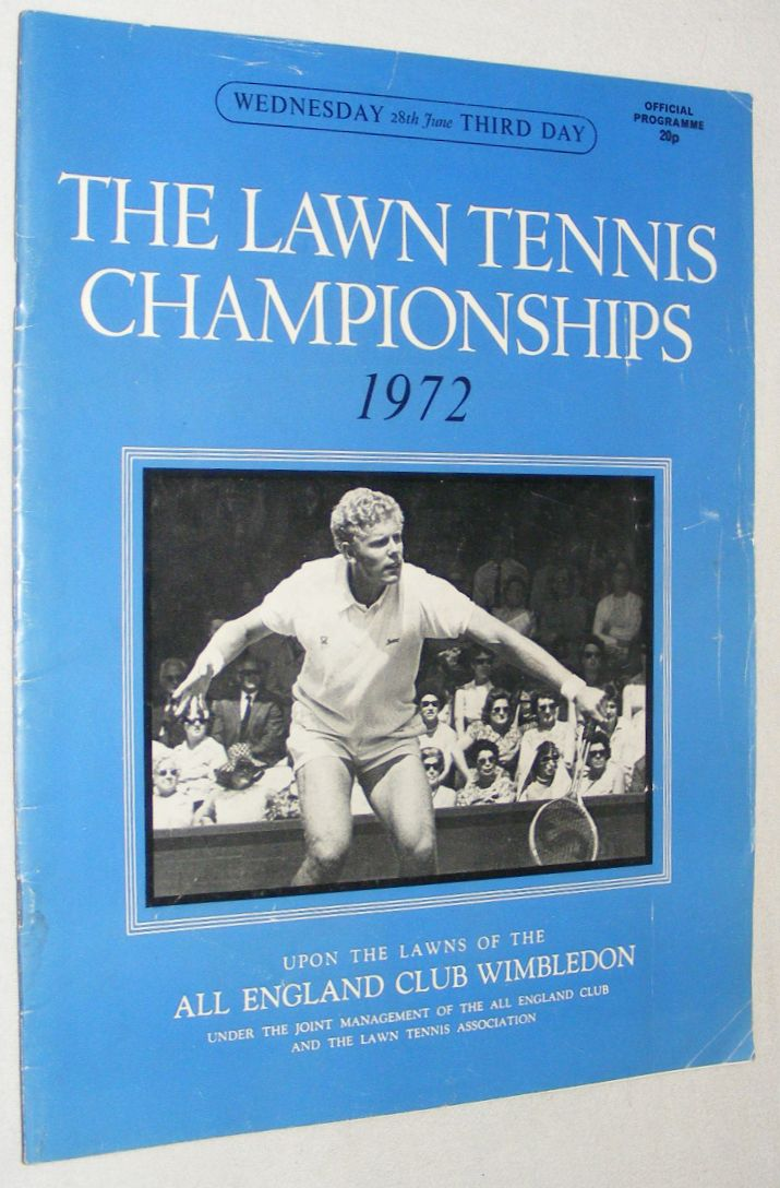Image for The Lawn Tennis Championships 1972, Wednesday 28th June, Third Day Official Programme