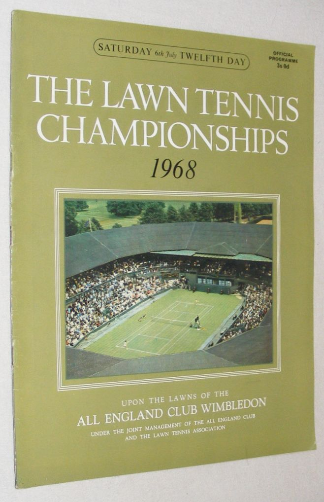 Image for The Lawn Tennis Championships 1968, Saturday 6th July, Twelfth Day Official Programme