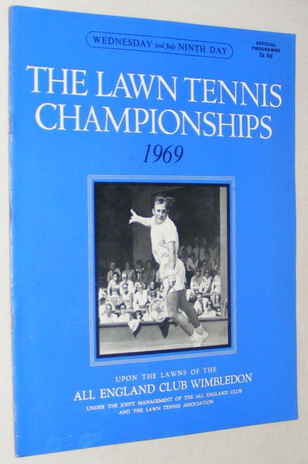 Image for The Lawn Tennis Championships 1969, Wednesday 2nd July, Ninth Day Official Programme