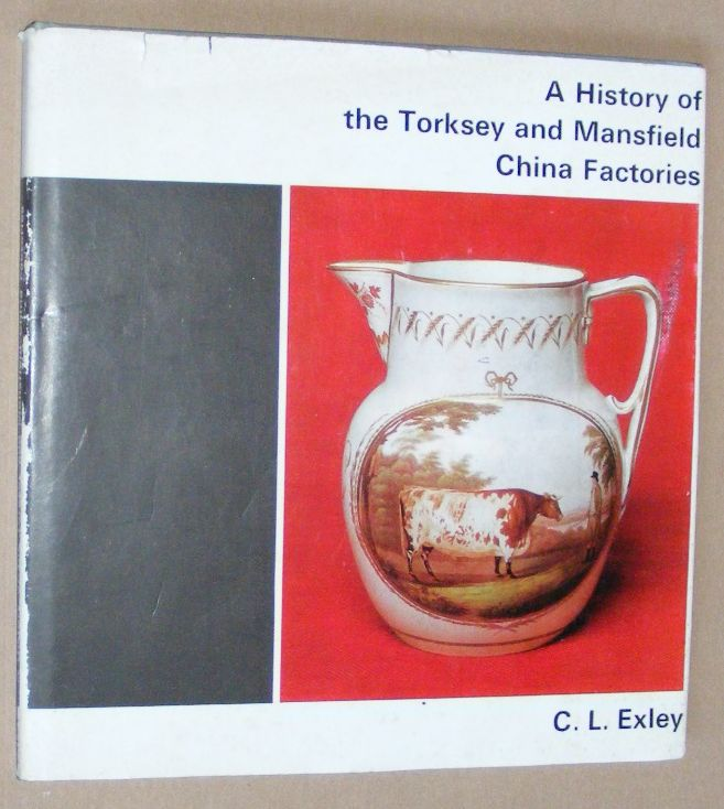 Image for A History of the Torksey and Mansfield China Factories
