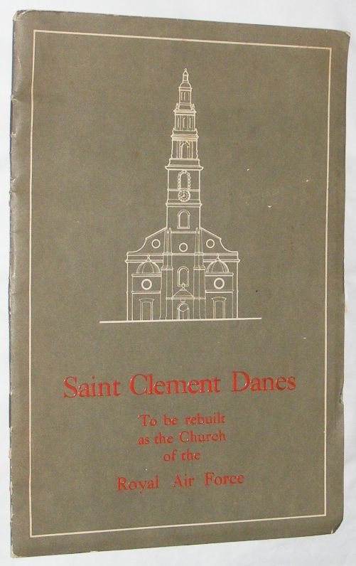 Image for Saint Clement Danes Royal Air Force Appeal: to be rebuilt as the Church of the Royal Air Force