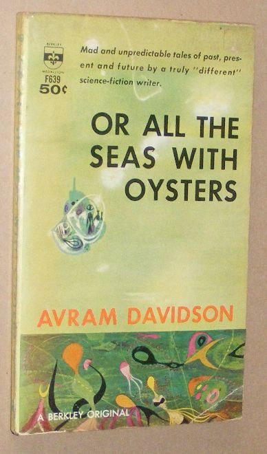 Image for Or All the Seas With Oysters