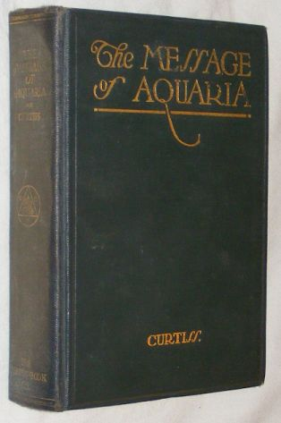 Image for The Message of Aquaria: the significance and mission of the Aquarian Age