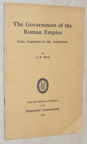 Image for The Government of the Roman Empire from Augustus to the Antonines
