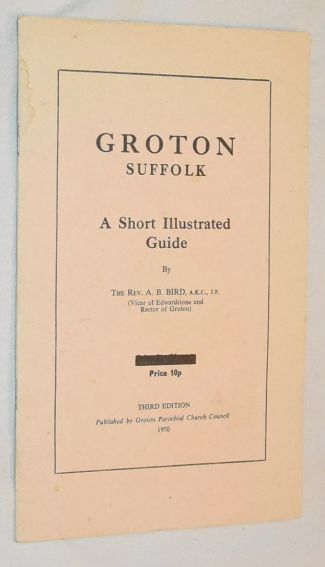 Image for Groton, Suffolk: a short illustrated guide