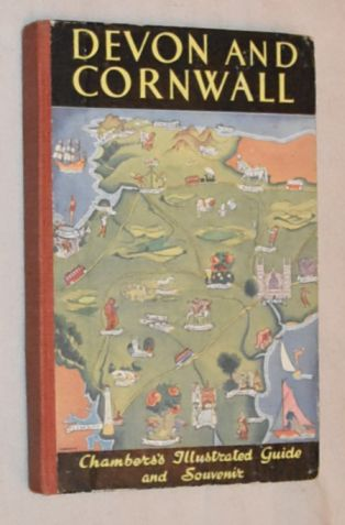 Image for Devon and Cornwall: Chambers's Illustrated Guide and Souvenir