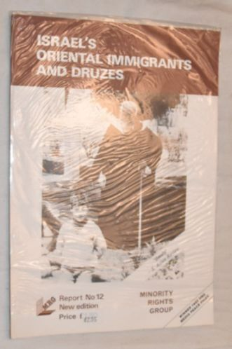 Image for Israel's Oriental Immigrants and Druzes: MRG Report No.12