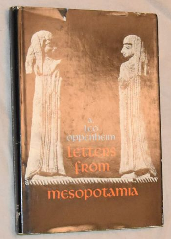 Image for Letters from Mesopotamia. Official, business and private letters on clay tablets from two millennia