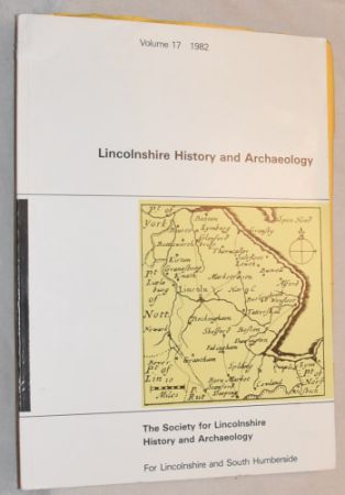 Image for Lincolnshire History & Archaeology Volume 17 1982