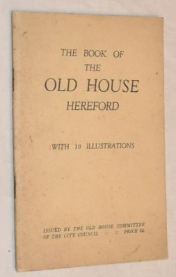 Image for The Book of the Old House, Hereford