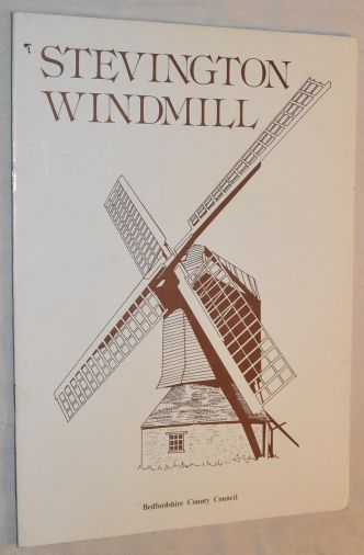 Image for Stevington Windmill: a brief description of the Windmill and Village of Stevington