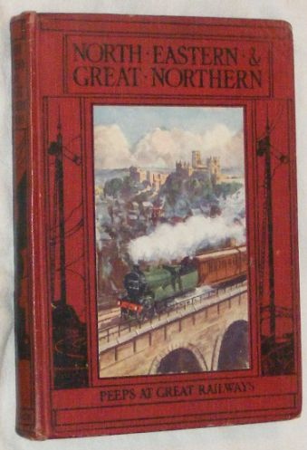 Image for The North-Eastern & Great Northern Railways (Peeps at Great Railways)