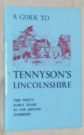 Image for A Guide to Tennyson's Lincolnshire: the poet's early years in and around Somersby