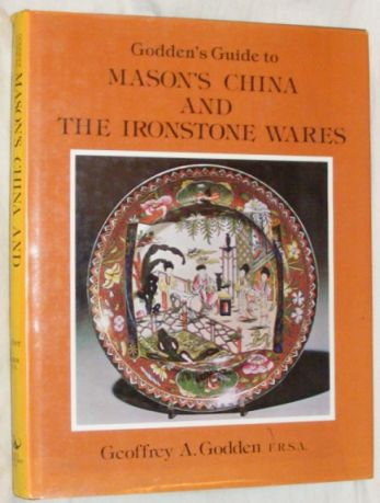 Image for Godden's Guide to Mason's China and the Ironstone Wares