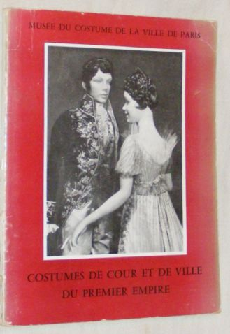 Image for Costumes de Cour et du Ville du Premier Empire