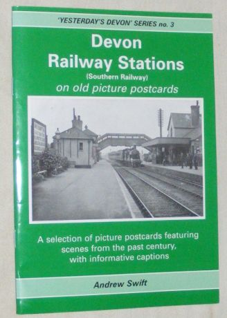 Image for Devon Railway Stations on Old Picture Postcards: Part Two: Southern Railway (Yesterday's Devon series no.3)