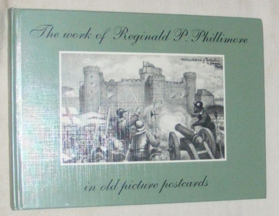 Image for The Work of Reginald P.Phillimore in Old Picture Postcards