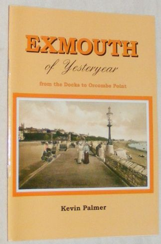 Image for Exmouth of Yesteryear: from the docks to Orcombe Point