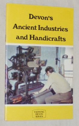 Image for Devon's Ancient Industries and Handicrafts (Viewing Devon series)