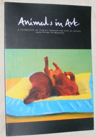 Image for Animals in Art: a Celebration of Animals Through the Eyes of Artists from Stubbs to Hockney