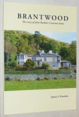 Image for Brantwood: The Story of John Ruskin's Coniston Home