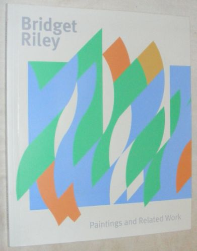 Image for Bridget Riley: Paintings and Related Work