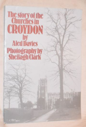 Image for The Story of the Churches in Croydon