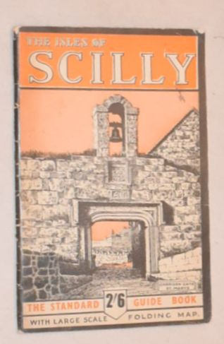 Image for The Isles of Scilly: the Standard Guide Book with large scale folding map