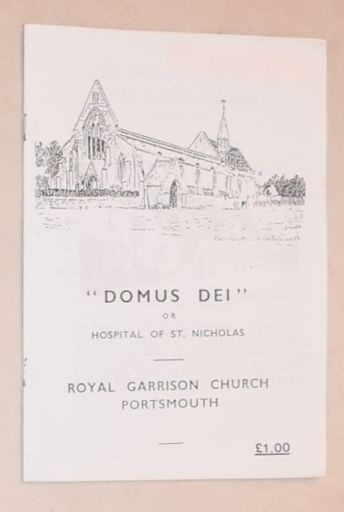 Image for 'Domus Dei' or Hospital of St Nicholas: Royal Garrison Church, Portsmouth