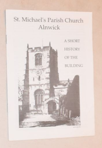 Image for St Michael's Parish Church, Alnwick: a short history of the building