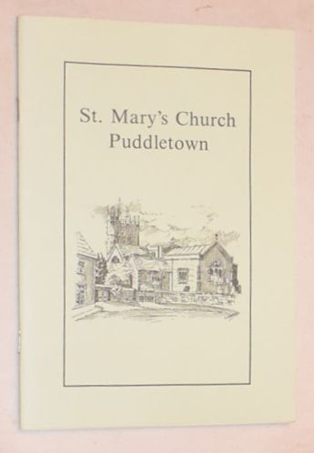 Image for A Guide to the Ancient Church of St Mary's Church, Puddletown, with the Athelhampton Chantry, or Chapel of St Mary Magdalene