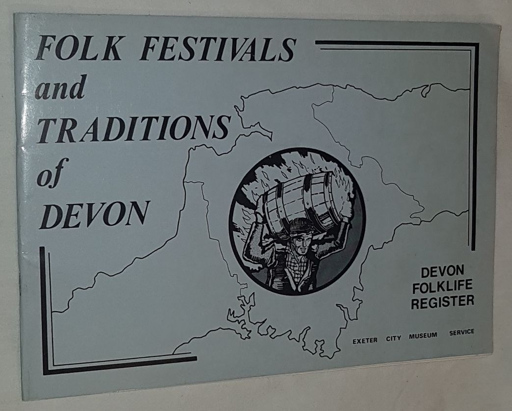Image for Folk Festivals and Traditions of Devon: a guide to Devon Caldendar Customs