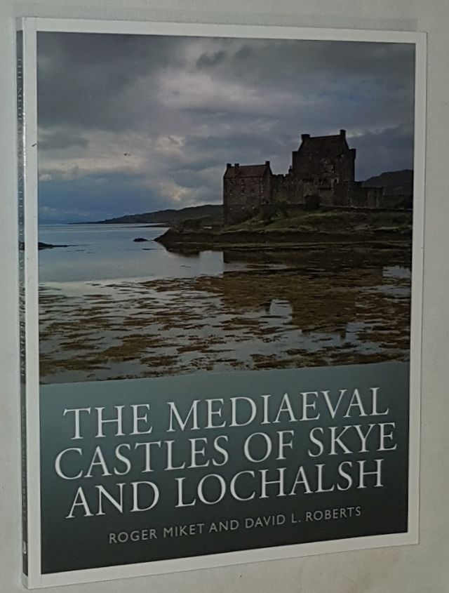 Image for The Mediaeval Castles of Skye and Lochalsh