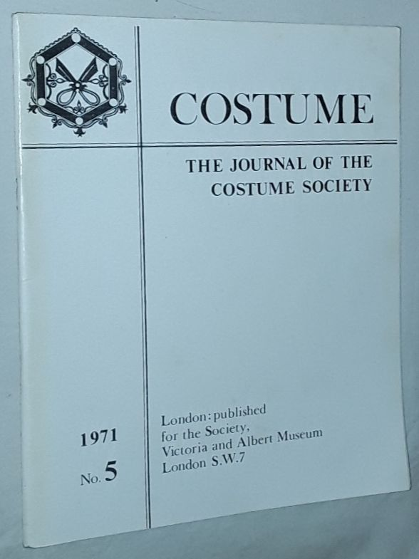 Image for Costume: the Journal of the Costume Society. No 5 1971