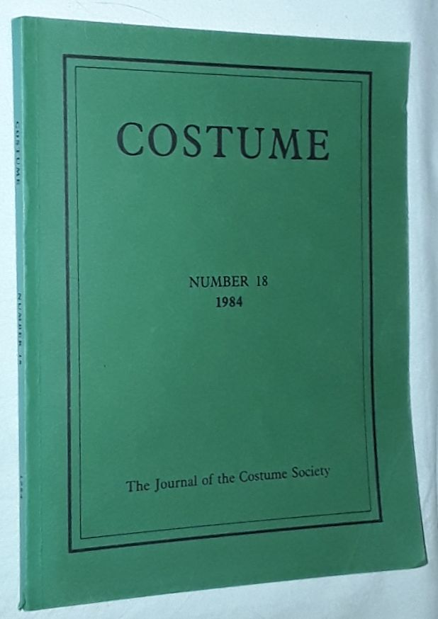 Image for Costume: the Journal of the Costume Society. No 18 1984
