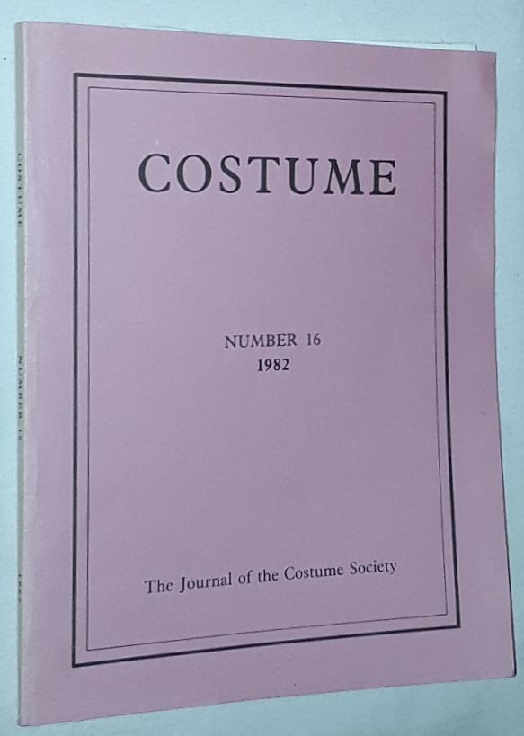 Image for Costume: the Journal of the Costume Society. No 16 1982