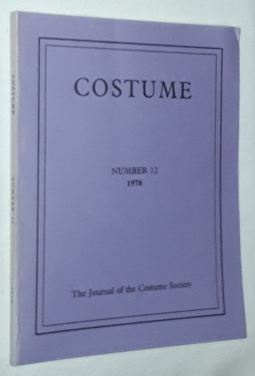 Image for Costume: the Journal of the Costume Society. No 12 1978