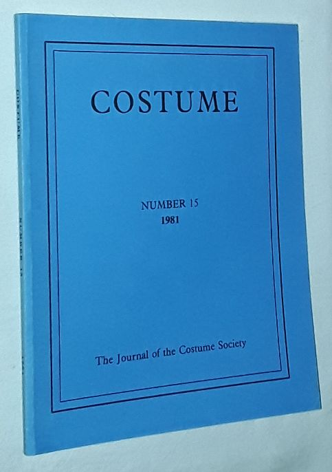 Image for Costume: the Journal of the Costume Society. No 15 1981
