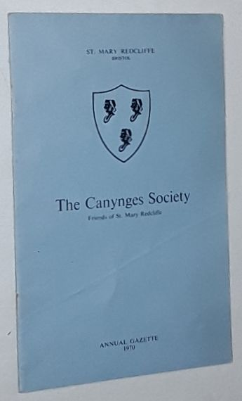 Image for The Canynges Society: Friends of St Mary Redcliffe. Annual Gazette 1970