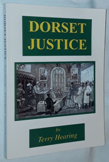 Image for Dorset Justice: A History of the Magistracy in Dorset