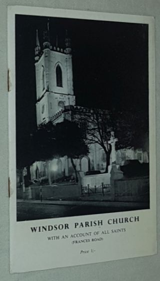 Image for Windsor Parish Church with an account of All Saints (Frances Road)