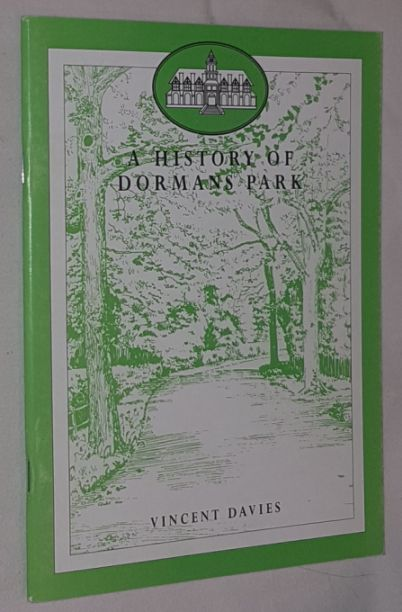 Image for A History of Dormans Park