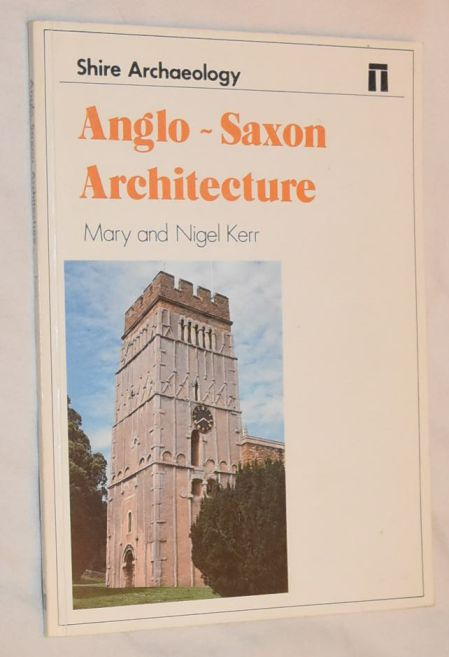 Image for Anglo-Saxon Architecture (Shire Archaeology)