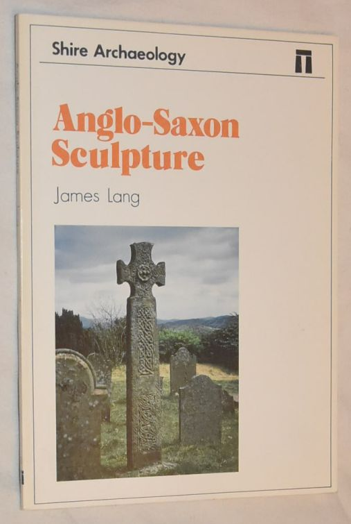 Image for Anglo-Saxon Sculpture (Shire Archaeology)