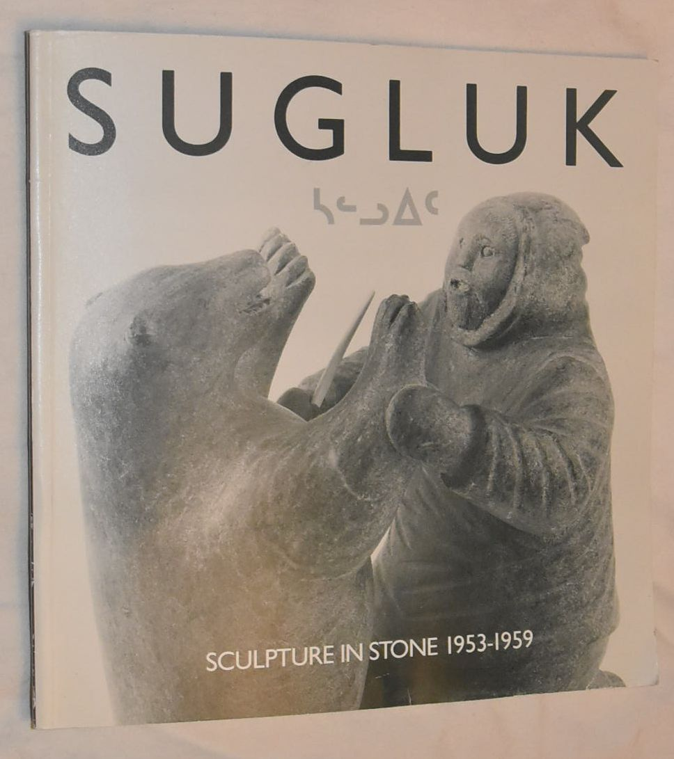Image for Sugluk: sculpture in stone 1953-1959