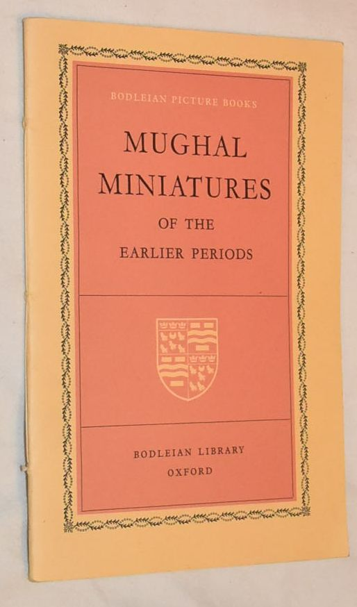 Image for Mughal Miniaures of the Earlier Periods (Bodleian Picture Book No.9)